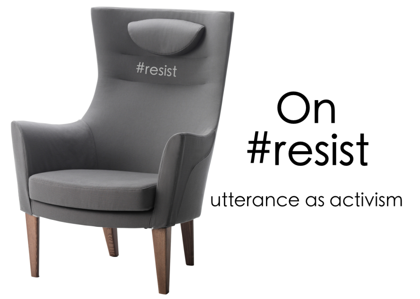 On #resist - utterance as activism